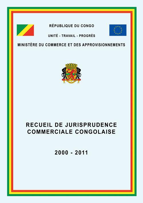 Congo recueil de jurisprudence commerciale droit afrique for Chambre de commerce du congo brazzaville